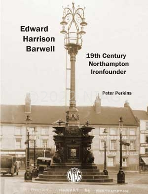 the cover of Edward Harrison Barwell: 19th Century Northampton Ironfounder